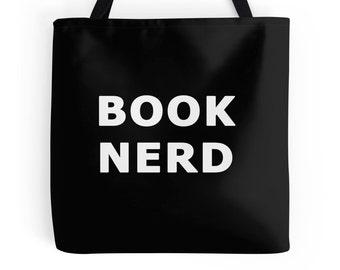 Book Nerd Tote, Book Lover Tote, Book Lover Bag, Book Bag, Book Lover Purse, Reading Quote, Reader Tote, Read Tote