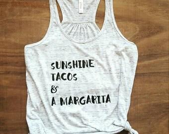 Sunshine, Tacos & a Margarita Tank | Womans Tank | Summer Tee