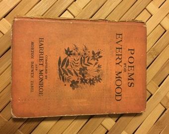 Poems for Every Mood by Harriet Monroe, Hardback, 1933