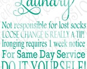 Laundry Same Day Service Do It Yourself Ironing 1 week notice lost socks SVG Jpeg DXF File Personal Cutter Pattern Cut Out Print File