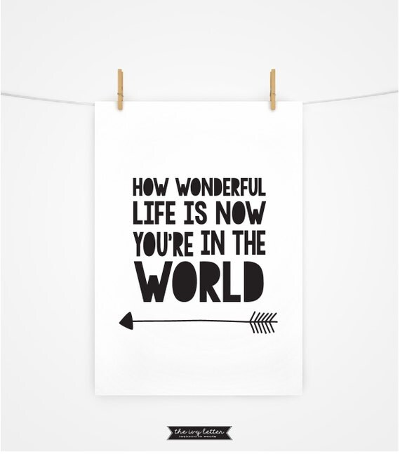 How Wonderful Life Is Now You 39 Re In The World Boys Room