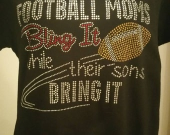 Football Moms bling it while their sons bring it!