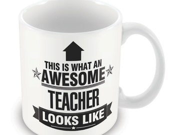 This is what an AWESOME Teacher Looks like Mug Gift idea work