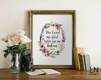 Instant 'The Lord my God lights up my darkness.' Psalm 18:28 Bible Verse Wall Art Print 8x10 Printable Art