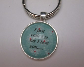I just called to say I love you by Stevie Wonder, romantic nostalgic song friendship sentimental keychain. # 81225
