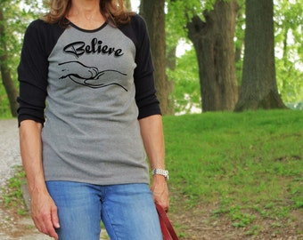 Missy Cut T-shirt - Believe