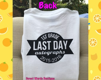 End of the school year gift autograph shirt custom shirt kids shirts