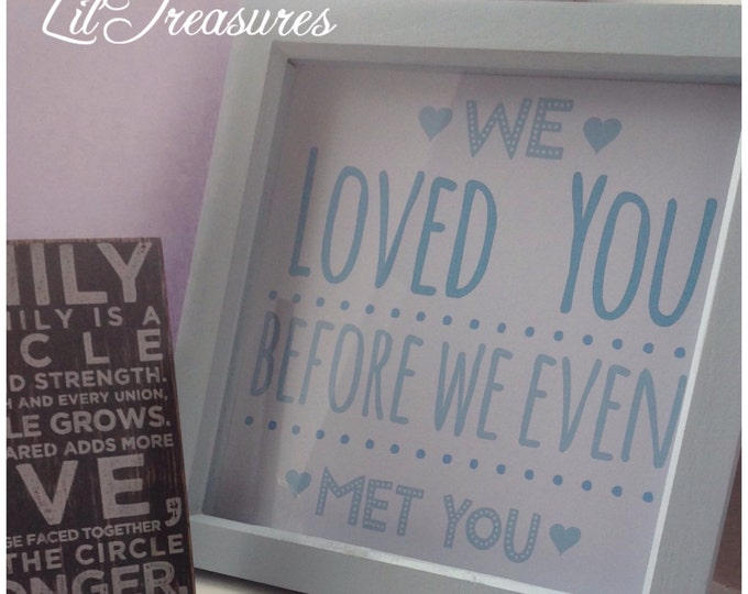 Personalised love quote print, pink/white or blue frame. 3D Box Frame, birthdays, Custom Print, new baby
