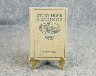 Story Hour Readings Eighth Year C. 1921