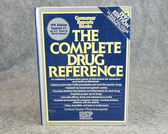 The Complete Drug Reference By Consumer Reports Books C. 1992