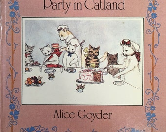Alice Goyder's Party in Catland Hardcover 1978