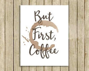 But First Coffee digital kitchen wall art printable quote coffee lover gift kitchen decor instant download