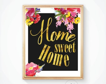 Sweet home print, Home decor, Wall decor, Housewarming gift, Dinner gift, Printable art, Wall art, Home Sweet Home, Gold foil print, Print