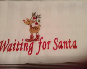 Waiting for Santa Pillowcase