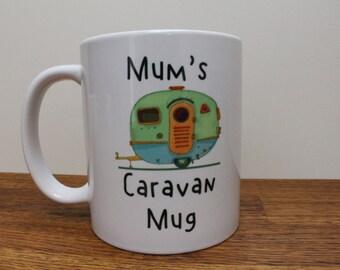 Mums caravan mug
