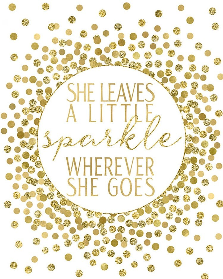 Nerdy image with regard to she leaves a little sparkle wherever she goes free printable