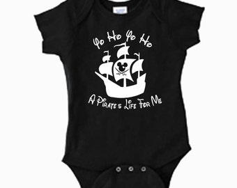 On Sale - Yo Ho Yo Ho A Pirates Life For Me Disney onesie or toddler tshirt