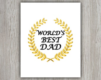 Black Gold Garland Decor, Daddy Birthday Art, Gift For Father, Worlds Best Dad Birthday Gift Men, Dads Day, Dad Quote, INSTANT DOWNLOAD