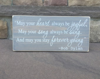 "Forever Young by Bob Dylan Song Lyric, Wooden Sign (12"" x 5.5"")"