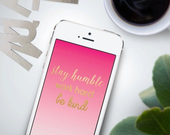 "iPhone Wallpaper {iPhone 5, iPhone 6, iPhone 6+} ""Be Kind"" Gold Foil & Pink Gradient Background"