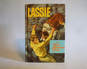 Lassie The Wild Mountain Trail Whitman 1966 Vintage Childen's Book