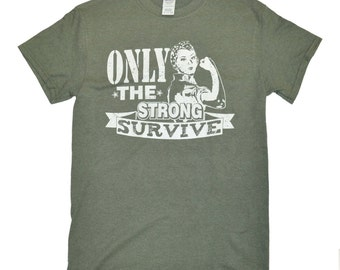 Tees2urdoor Only the Strong Survive Military Green