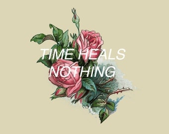 Time Heals Nothing Poster