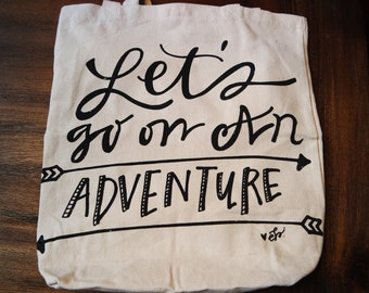 Let's Go On An Adventure Tote // Large Tote