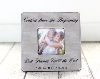 cousin gift cousins from the beginning best friends until the end personalized picture frame for cousins long distance best friends