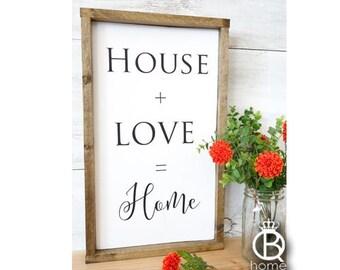 House + Love = Home Framed Wood Sign