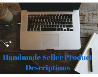 H@A Product Descriptions - H@A Product Listings - Handmade Product Descriptions - SEO Help - Product Listing Help - Individual Product Text