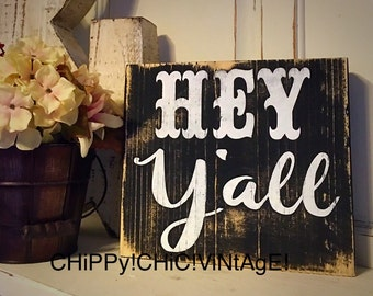 Funny Sign | Southern Sign | Shelf Sitter Sign | Hey Y'all | Home Decor | Rustic Sign | Wood Shelf Sign | Distressed Sign | Table top Sign