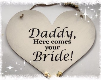 Daddy Here Comes Your Bride Plaque daddy daughter daddy son ailse plaque wedding plaque wedding gift