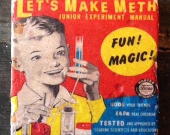Vintage Let's Make Meth Kids Set Coaster or Decor Accent