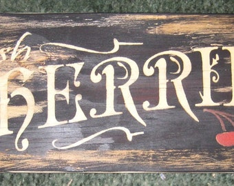 Fresh Cherries Sign........primitive wall,sign,plaque,hanging/painted/stenciled/handmade/ruff finish