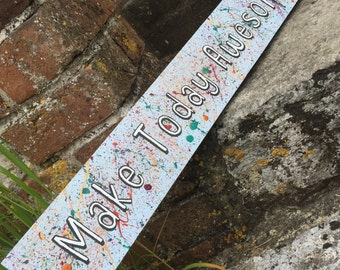 Rustic colourful 'Make Today Awesome'  Pallet Wood Sign - Handpainted - Encouraging Childrens Decor