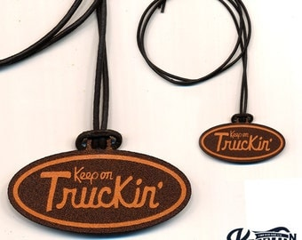 Laser Cut Leather Necklace and Keychain Keep On Truckin'