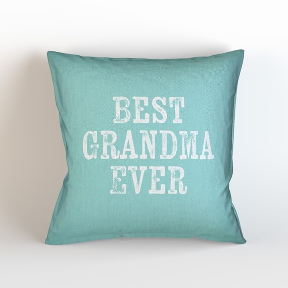 Throw Away Pillow Cases : BEST Grandma EVER Throw Pillow Case w/optional insert/ Home
