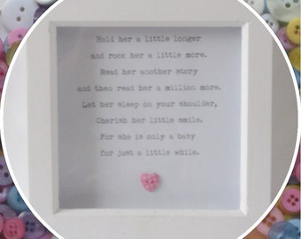 New Baby 'Hold her / him / them a Little Longer' Button Frame