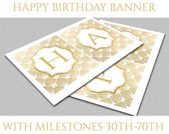 Printable happy birthday banner gold foil 30th 40th 50th 60th 70th instant download birthday party banner printable party decor art deco