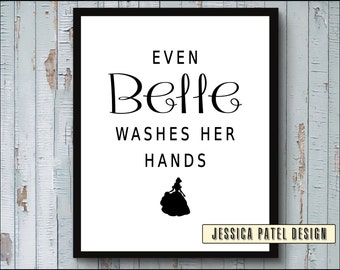Disney Bathroom Decor Art Print, Even Belle washes her hands, Girls Bathroom Printable, Bathroom Quote PRINTABLE INSTANT DOWNLOAD