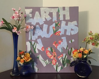 Earth Laughs In Flowers - Emerson Quote Painting