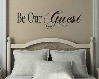 Be Our Guest Bedroom Vinyl Wall Decal Sticker