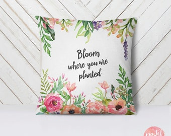 Bloom Where You Are Planted Pastel Flowers - Throw Pillow Case, Pillow Cover, Home Decor - TPC1014