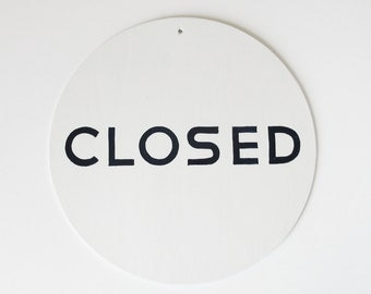 The All White / Open Closed Sign