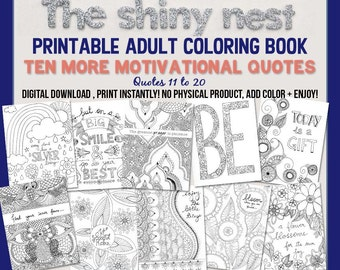Adult coloring book download, Printable Quote Coloring, Colouring Book for Adults, Contains 10 Adult Coloring pages, Quotes 11 to 20
