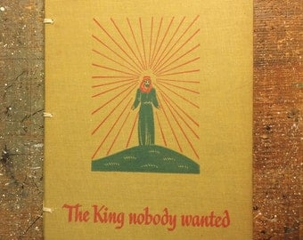 Hand-Bound Blank Journal: The King Nobody Wanted