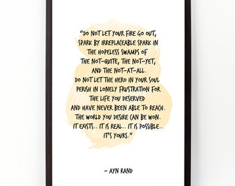 Do not let (...), Ayn Rand, Quote, Ayn Rand Watercolor Poster, Wall art, Motivational quote, Inspirational quote.