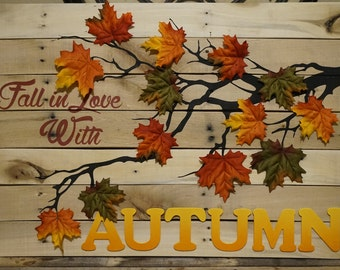 Fall in Love with Autumn pallet Sign