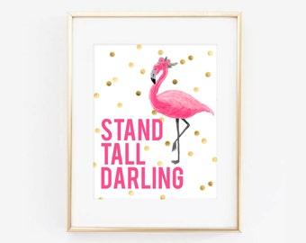 Pink Flamingo Stand Tall Darling Digital Printable Art